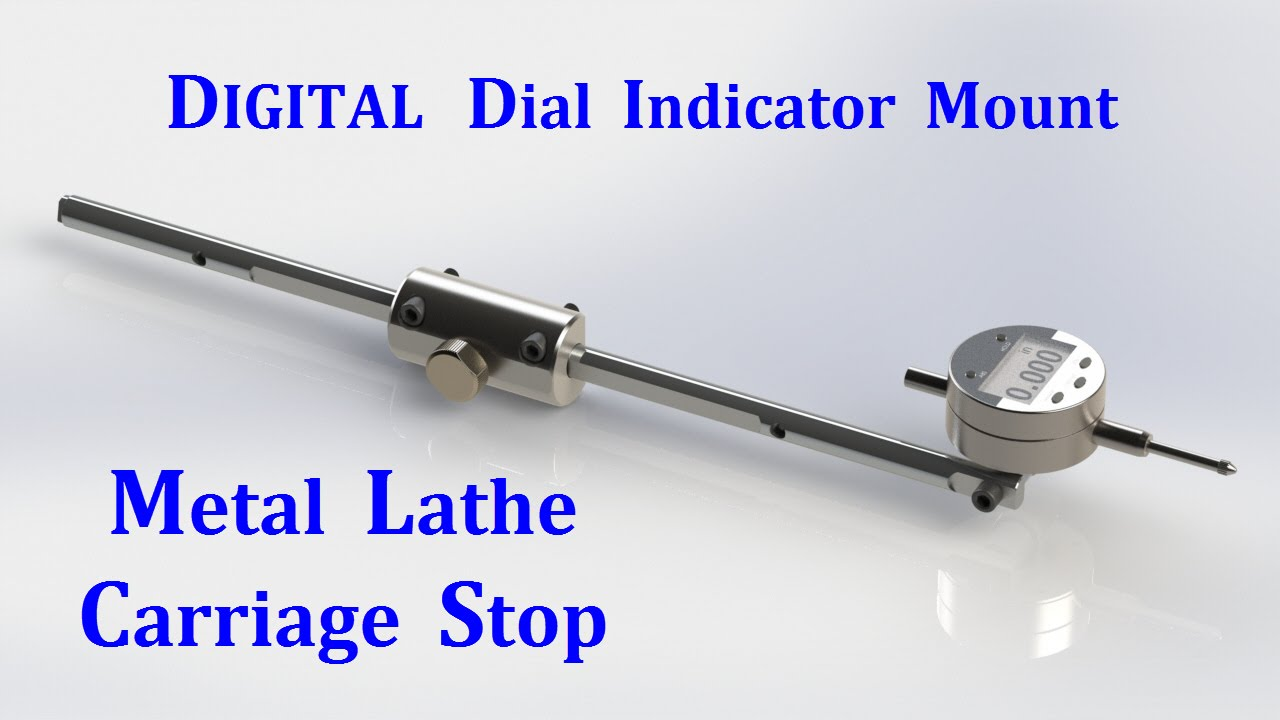 Dial Indicator Mounting In Collet : Lathe carriage stop digital dial indicator mount youtube