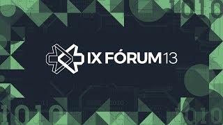IX Forum 13 - 1st Day (English Audio)