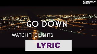 Mike Candys - Lights Go Down (Official Video HD)