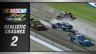 NASCAR Racing 2003 *Realistic* Crashes 2