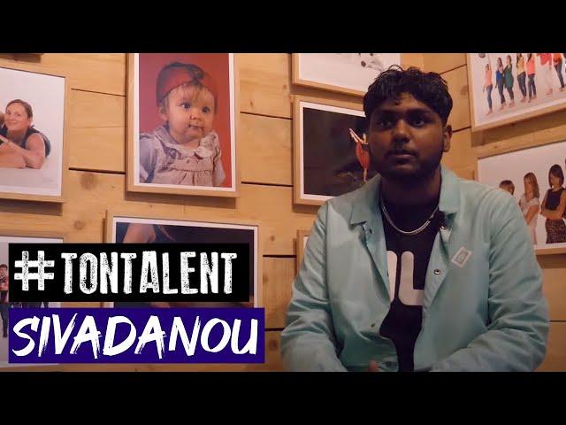 #tontalent - Interview de Sivadanou