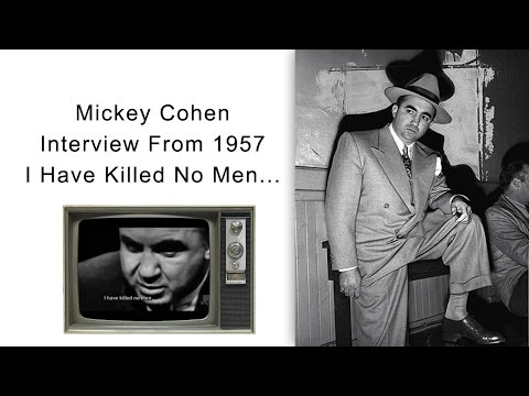 Mickey Cohen Interview - I Have Killed No Men...