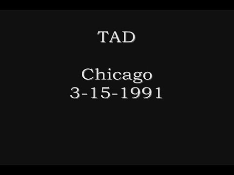 TAD - Lounge Ax - Chicago 3-15-1991