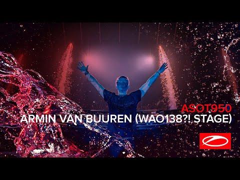 Armin van Buuren live at ASOT 950 (Jaarbeurs, Utrecht - The Netherlands) [Who's Afraid Of 138?!]