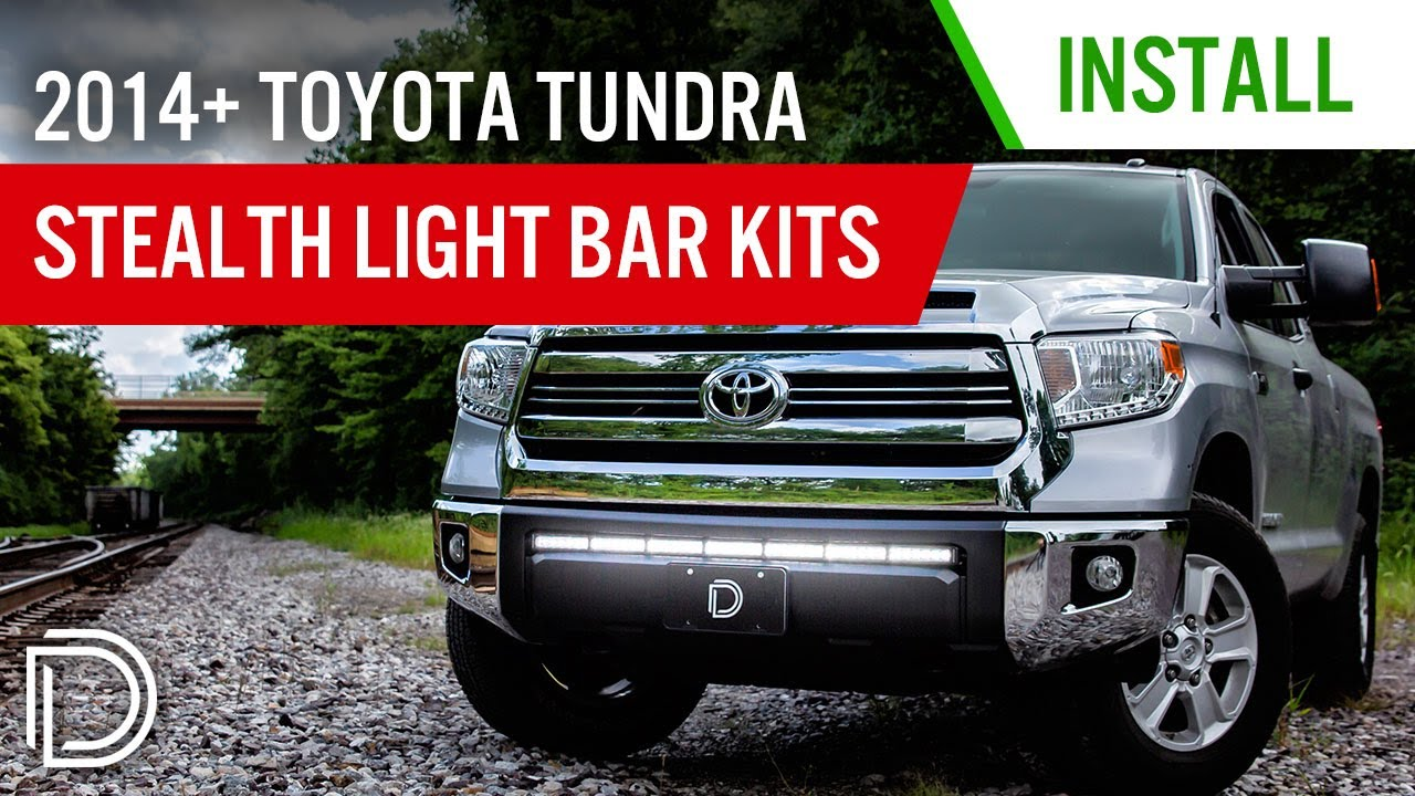 How To Install 2014 Toyota Tundra Stealth Light Bar Kit Diode Dynamics