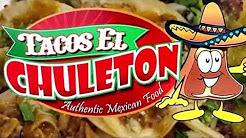 Tacos El Chuleton Perris CA