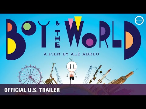 Boy and the World [Oscar Nominee, Official U.S. Trailer] - Out now on Blu-ray, DVD & Digital