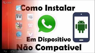 Como Instalar WhatsApp Em Dispositivo Android Não Compativel
