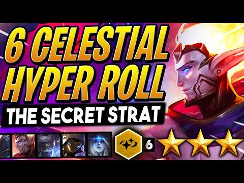 HYPER ROLLING 6 CELESTIALS - THE SECRET STRAT! | TFT Galaxies | Teamfight Tactics Set 3 | LoL