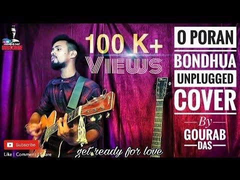 O Poran Bondhua    By Gourab Das    Unplugged Cover    Sohag
