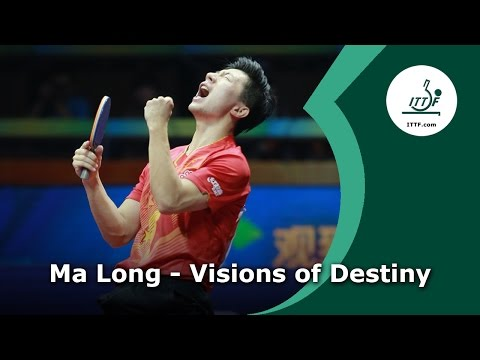 Ma Long – Visions of Destiny