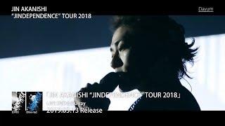"""JIN AKANISHI 赤西 仁 - JIN AKANISHI """"JINDEPENDENCE"""" TOUR 2018 発売..."""