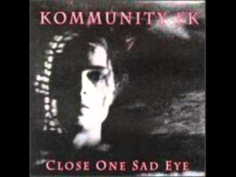 Kommunity FK - Something Inside Me Has Died