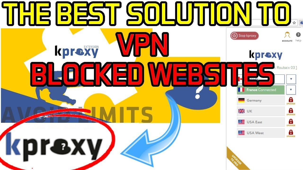 THE BEST SOLUTION TO VPN & BLOCKED WEBSITES : KPROXY EXTENSION 😍