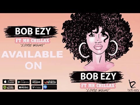 Bob Ezy Feat.Mr Chillax - Lovie Wami