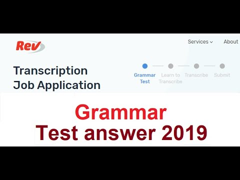 Rev grammar answer updated February 2019(100% correct) | Pass Rev  transcription test!