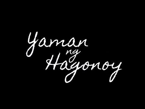 Yaman ng Hagonoy - Special Jury Prize SINELIKSIK 2017 Winner