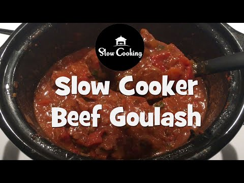 Simply The Best Slow Cooker Beef Goulash On You Tube
