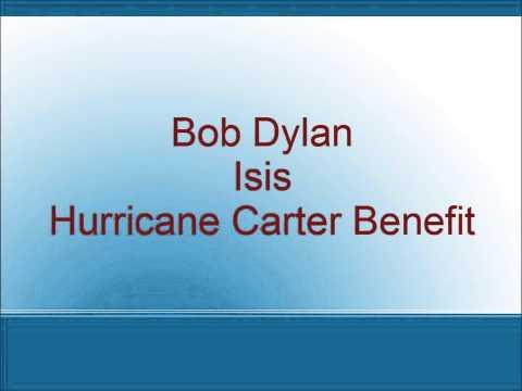 Bob Dylan - Isis - Hurricane Carter Benefit