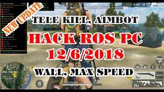 ROS | Update P2 Tele kill, Wallhack, AimBot, Speed | Cách Hack Rules of survival PC how to hack ROS