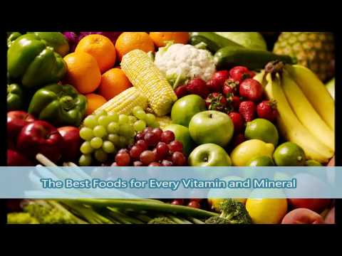 Best Foods for Every Vitamin and Mineral Vitamin A to Zinc