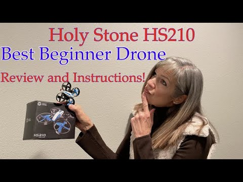 Holy Stone HS210. Best Beginner Drone. Review and Instructions