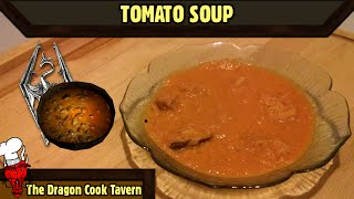 Tomato Soup - Skyrim - [the Dragon Cook Tavern]