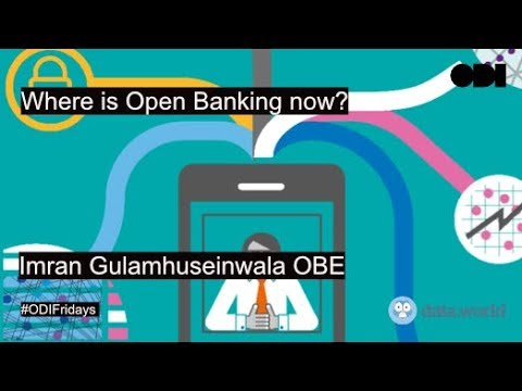 Where is Open Banking now?