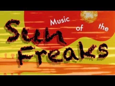 MUSIC OF THE SUN FREAKS (teaser 2- 1960s)