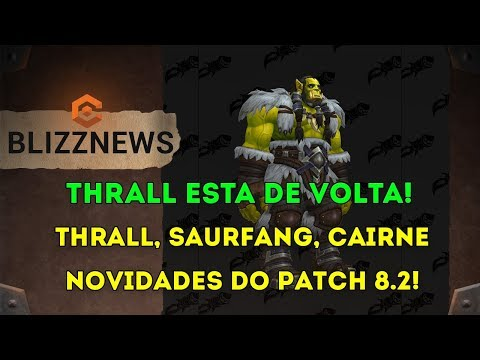 Thrall, Saurfang, Cairne e Jaina - Novidades da História do Patch 8.2 World of Warcraft thumbnail