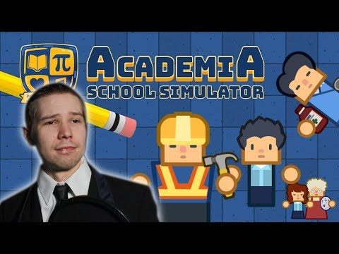 Schools in Session! - Academia School Simulator - Tips & Guide - School Building and Management Game