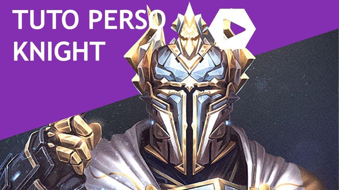 Tuto Perso - Knight