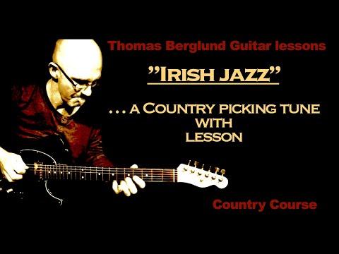 Irish jazz - Country picking tune guitar lesson