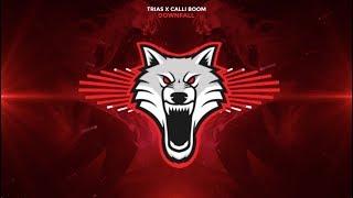 Trias x Calli Boom - Downfall