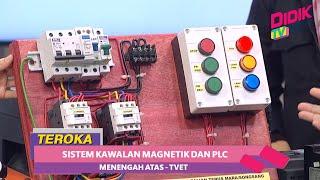 Teroka (2021)   Menengah Atas TVET : Teknologi Elektrik – Sistem Kawalan Magnetik  Dan PLC