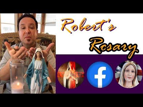 ROBERT'S ROSARY - Sat, Feb. 22, 2020