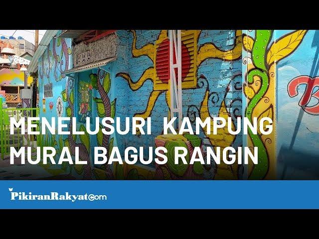 Menelusuri Keindahan Kampung Mural Kreatif Bagus Rangin Bandung