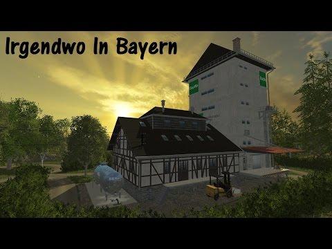 Irgendwo In Bayern  - LANDWIRTSCHAFTS-SIMULATOR 15 - MOD-MAP VORSTELLUNG