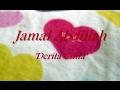 Jamal Abdillah - Derita Cinta ★★★ LIRIK ★★★