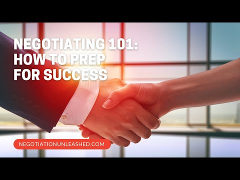 Negotiating 101: How to Prep for Success
