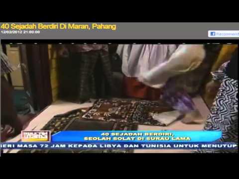 Sejadah Berdiri di Maran, Pahang - Buletin Utama TV3