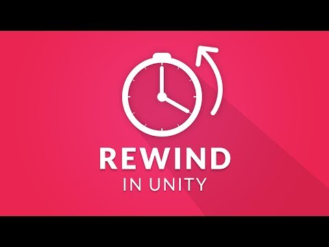 REWIND TIME in Unity