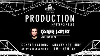 Corey James Masterclass - Liverpool Audio Network @ Constellations (Liverpool, UK)