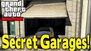 "GTA Online - ""SECRET GARAGES"" (Hidden Locations for Heists?) [GTA V Multiplayer]"