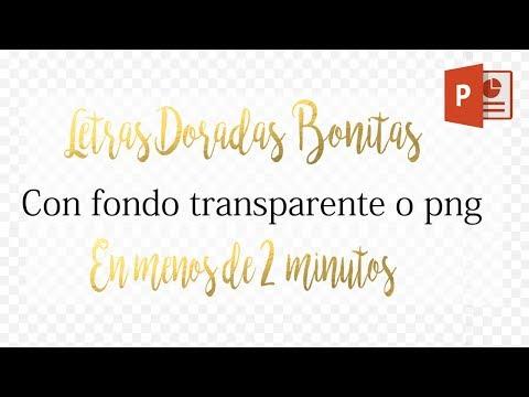Letras doradas bonitas con fondo transparente o PNG en 2 minutos (FACIL) Con power point