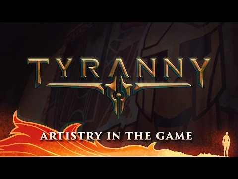 """Tyranny - """"Artistry in the Game"""" - Developer Diary 2"""