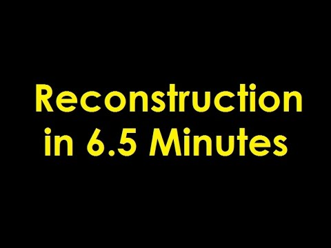 Reconstruction in 6.5 Minutes