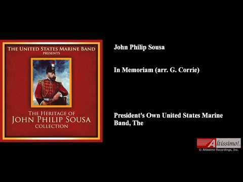 John Philip Sousa, In Memoriam (arr. G. Corrie)