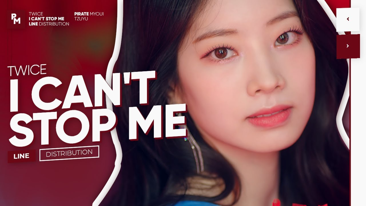 TWICE - I Can't Stop Me (Line Distribution)