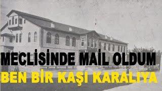 Meclisinde Mail Oldum Ben Bir Kaşı Karaya - Osman Bulut